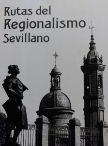 Rutas de  la arquitectura regionalista sevillana