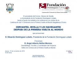 """Conferencia """"Cervantes, Sevilla y los navegantes después de la Primera Vuelta al mundo"""""""