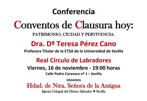 """Conferencia """"Conventos de clausura hoy: Patrimonio, ciudad y pervivencia"""""""