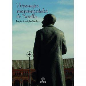 Personajes monumentales de Sevilla