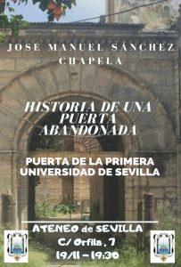 "Conferencia ""Historia de una puerta abandonada. Puerta de la primera Universidad de Sevilla"""