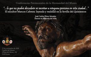 """Conferencia """"El escultor Marcos Cabrera: Leyenda y realidad en la Sevilla del quinientos"""""""