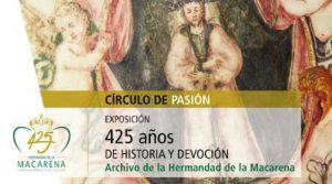 """Exposición """"425 años de historia y devoción. Archivo de la Hermandad de la Macarena"""""""
