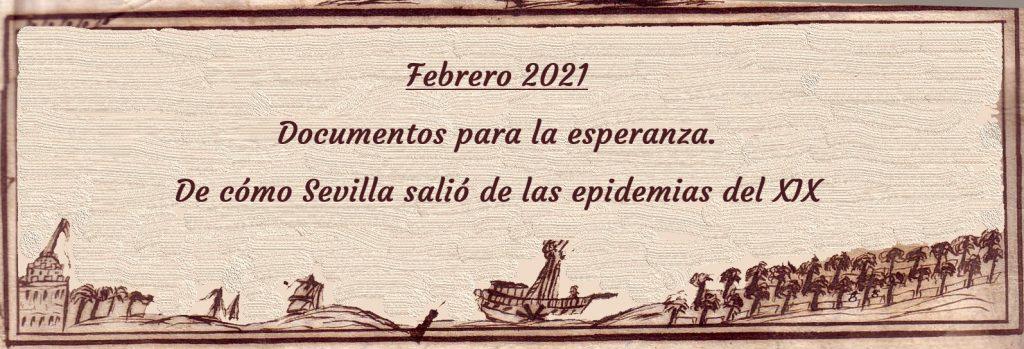"""Exposición """"Documentos para la esperanza. De cómo Sevilla salió de las epidemias del siglo XIX""""."""