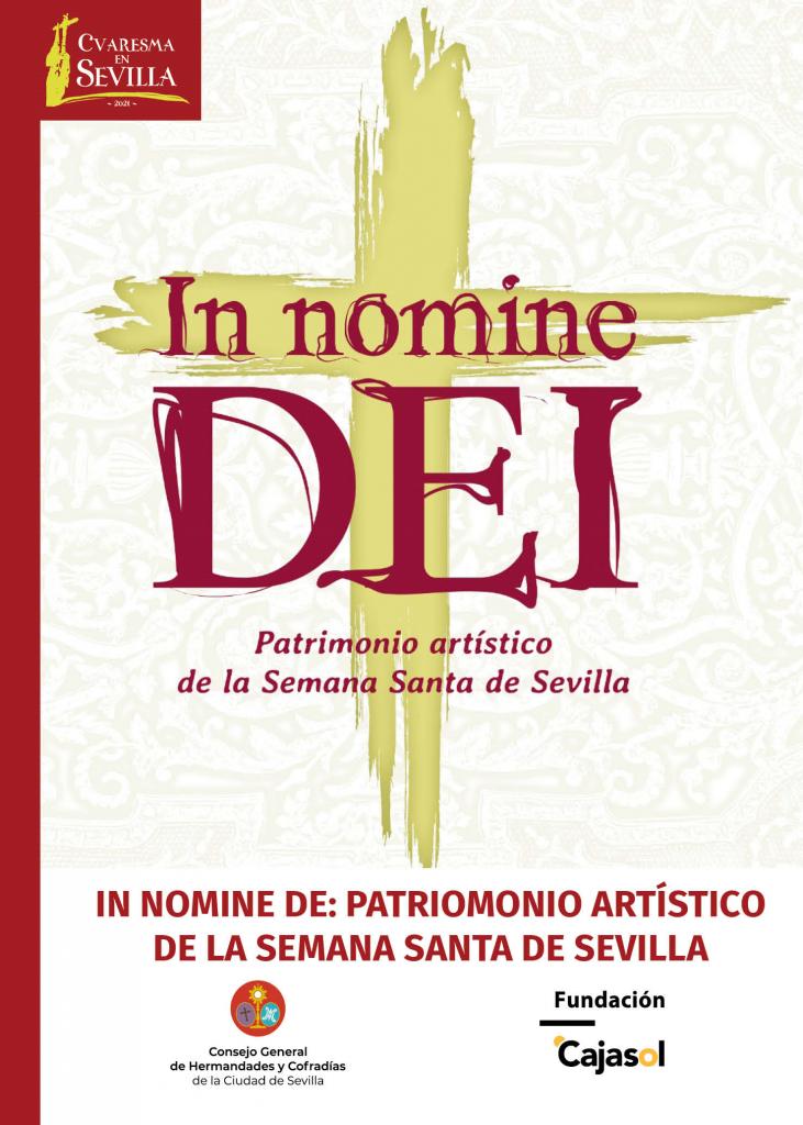 """Exposición """"In Nomine Dei: Patrimonio artístico de la Semana Santa de Sevilla"""""""