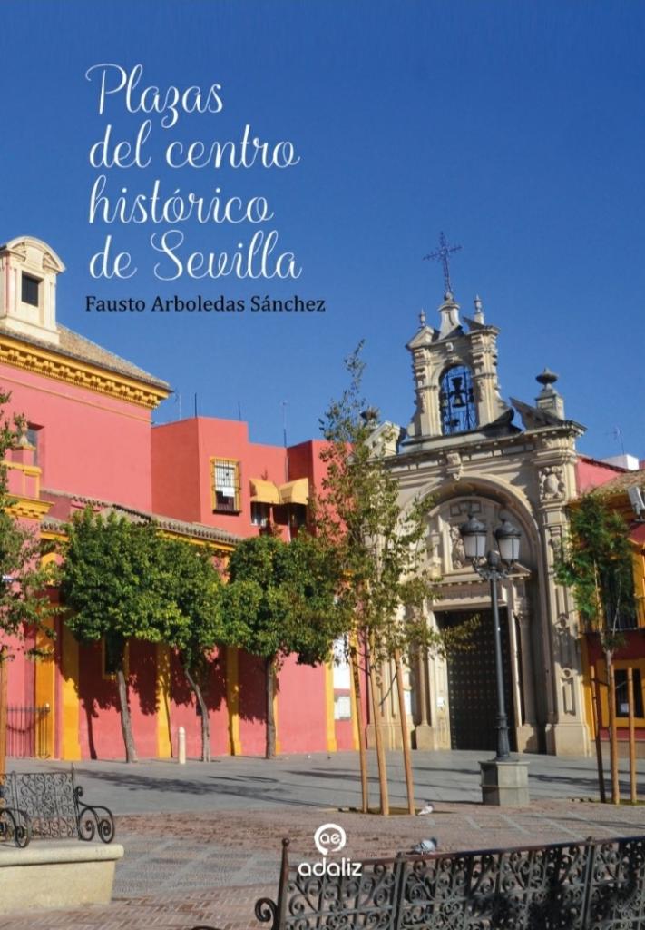 Plazas del centro histórico de Sevilla